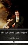 Delphi Classics Sir Walter Scott, - The Lay of the Last Minstrel by Sir Walter Scott (Illustrated) [eKönyv: epub,  mobi]