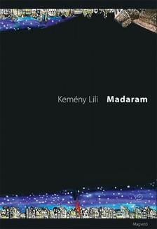 Kemény Lili - Madaram [eKönyv: epub, mobi]