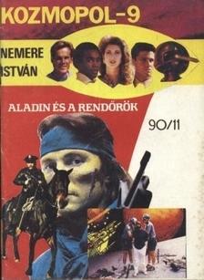 NEMERE ISTVÁN - Aladdin és a rendőrök  [eKönyv: epub, mobi]