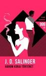 Salinger J. D. - Három korai történet [eKönyv: epub, mobi]