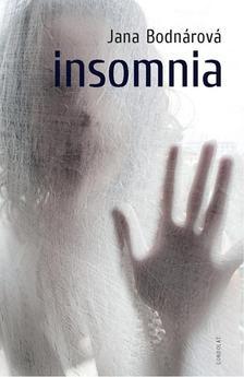 Bodnárová, Jana - Insomnia