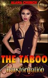 Moira Nelligar Alana Church, - The Taboo Transformation [eKönyv: epub,  mobi]
