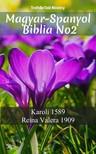 TruthBeTold Ministry, Joern Andre Halseth, Gáspár Károli - Magyar-Spanyol Biblia No2 [eKönyv: epub,  mobi]