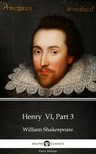 Delphi Classics William Shakespeare, - Henry  VI,  Part 3 by William Shakespeare (Illustrated) [eKönyv: epub,  mobi]