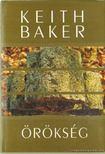 BAKER, KEITH - Örökség [antikvár]