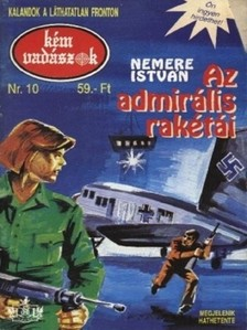 NEMERE ISTVÁN - Az admirális rakétái (Kémvadászok-10) [eKönyv: epub, mobi]