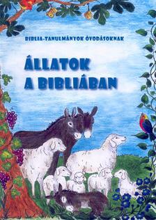 Kánya Andrea - Állatok a Bibliában