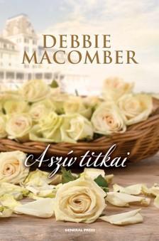 Debbie Macomber - A szív titkai [eKönyv: epub, mobi]