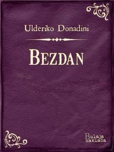 Donadini Ulderiko - Bezdan [eKönyv: epub, mobi]
