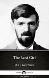 Delphi Classics D. H. Lawrence, - The Lost Girl by D. H. Lawrence (Illustrated) [eKönyv: epub, mobi]