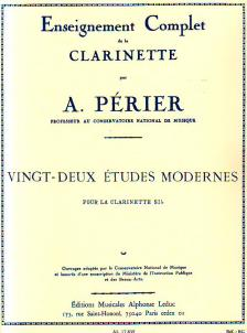 PÉRIER, A. - VINGT-DEUX ÉTUDES MODERNES POUR LA CLARINETTE SIb