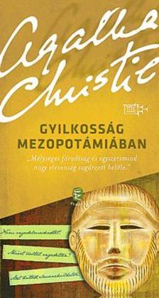 CHRISTIE, AGATHA - Gyilkosság Mezopotámiában