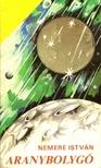 NEMERE ISTVÁN - Aranybolygó [eKönyv: epub, mobi]