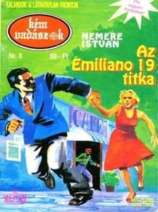 NEMERE ISTVÁN - Az Emiliano 19. titka (Kémvadászok-8) [eKönyv: epub, mobi]