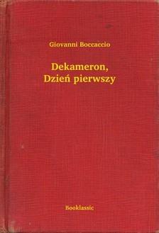 Giovanni Boccaccio - Dekameron, Dzieñ pierwszy [eKönyv: epub, mobi]