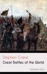 CRANE STEPHEN - Great Battles of the World [eKönyv: epub,  mobi]