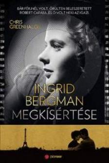 Chris Greenhalgh - Ingrid Bergman megkísértése