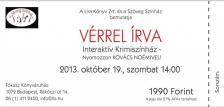 - Színházjegy - Vérrel írva - Krimiszínház, 2013. október 19., szombat 14:00