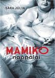 SÁRA JÚLIA - MAMIKO NAPPALAI<!--span style='font-size:10px;'>(G)</span-->