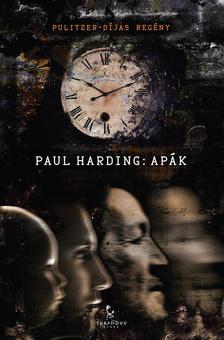 Paul Harding - Apák ###