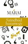 MÁRAI SÁNDOR - Szinbád hazamegy [eKönyv: epub,  mobi]