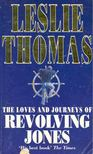 Thomas, Leslie - The Loves and Journeys of Revolting Jones [antikvár]