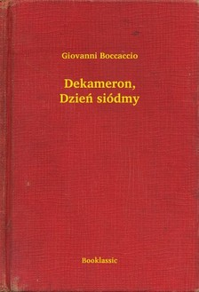 Giovanni Boccaccio - Dekameron, Dzieñ siódmy [eKönyv: epub, mobi]