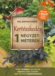 Mel Bartholomew - Kertészkedés 1 négyzetméteren