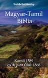 TruthBeTold Ministry, Joern Andre Halseth, Gáspár Károli - Magyar-Tamil Biblia [eKönyv: epub,  mobi]