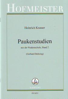 KNAUER, HEINRICH - PAUKENSTUDIEN AUS DER PAUKENSCHULE, BAND 2 (GERHARD BEHSING)