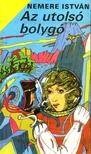 NEMERE ISTVÁN - Az utolsó bolygó [eKönyv: epub, mobi]<!--span style='font-size:10px;'>(G)</span-->