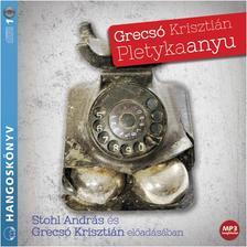 GRECSÓ KRISZTIÁN - Pletykaanyu - Hangoskönyv