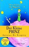 ANTOINE DE SAINT-EXUPÉRY - Der Kleine Prinz [eKönyv: epub,  mobi]
