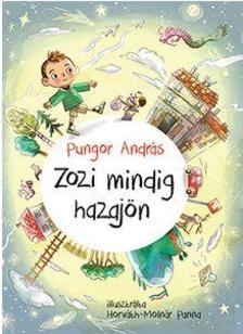 Pungor András - Zozi mindig hazajön