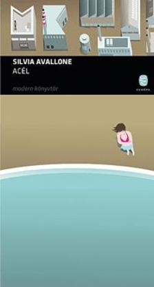 AVALLONE, SILVIA - Acél