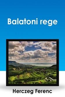 Herczeg Ferenc - Balatoni rege [eKönyv: epub, mobi]