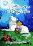 Kéry Anna Lilla - Flóra és a csillagfarkas<!--span style='font-size:10px;'>(G)</span-->
