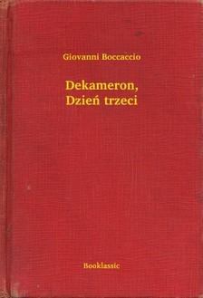 Giovanni Boccaccio - Dekameron, Dzieñ trzeci [eKönyv: epub, mobi]