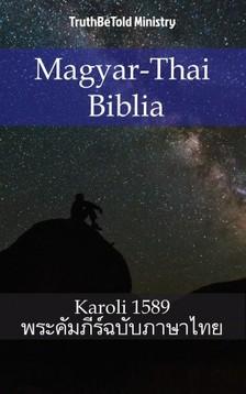 TruthBeTold Ministry, Joern Andre Halseth, Gáspár Károli - Magyar-Thai Biblia [eKönyv: epub, mobi]
