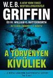 GRIFFIN, W.E.B. - BUTTERWORTH, WILLIAM E - A törvényen kívüliek - Az elnök embere 6.könyv