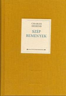 Charles Dickens - SZÉP REMÉNYEK - FEHÉR HOLLÓ KÖNYVEK -__