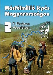 ROCKENBAUER PÁL - MÁSFÉLMILLIÓ LÉPÉS MAGYARORSZÁGON II. - DVD - A FŐVÁROS KÖZELÉBEN