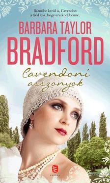 Barbara Taylor BRADFORD - Cavendoni asszonyok