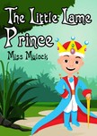 Mulock Miss - The Little Lame Prince [eKönyv: epub,  mobi]
