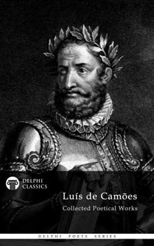Luis De Camoes - Delphi Collected Works of Luis de Camoes (Illustrated) [eKönyv: epub, mobi]