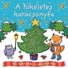 - Téli történetek: símogasd meg - A tökéletes karácsonyfa