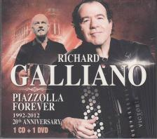 PIAZZOLLA - RICHARD GALLIANO - PIAZZOLLA FOREVER - 1992-2012 CD+DVD