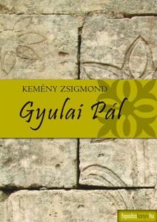 Kemény Zsigmond - Gyulai Pál [eKönyv: epub, mobi]