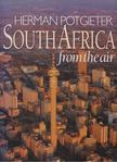 Joyce, Peter, Potgieter, Herman - South Africa from the Air [antikvár]