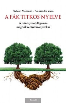 Viola Stefano Mancuso - Alessandra - A fák titkos nyelve [eKönyv: epub, mobi]